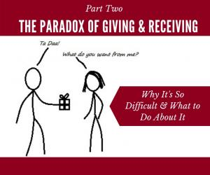'Paradox of Giving Part 2' graphic of man handing gift of private tahoe dinner to woman